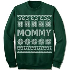 """Mommy"" Sweater Unisex fleece crewneck sweatshirt. - Double-needle stitched neckline and armholes - Rib waistband and cuffs S M L XL XXL XXXL Across Shoulders 19.5"" 21.5"" 23.5"" 25.5"" 27.5"" 29.5"" Body"