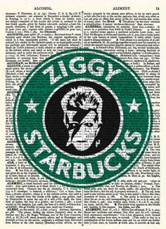 Ziggy Starbucks David Bowie Print on up-cycled vintage dictionary page. on Etsy: http://goo.gl/KWDD9a