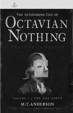 Astonishing Life of Octavian Nothing Discussion Guide