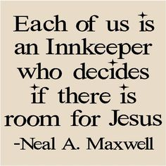 Room for Jesus  (something to think about it♥)