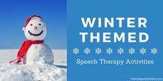 Home Speech Home: Winter-Themed Speech Therapy Activities. Pinned by SOS Inc. Resources. Follow all our boards at pinterest.com/sostherapy/ for therapy resources.