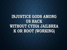 Injustice Gods Among Us Hack without cydia jailbreak or root by seospl via authorSTREAM