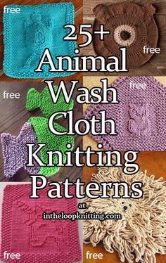 Animal Dishcloth And Washcloth Knitting Patterns- In The Loop Knitting ; tierische geschirrtuch- und waschlappen-strickmuster - in the loop knitting ; modèles de tricot de torchon et de gant de toilette pour animaux - dans la boucle Baby Knitting Patterns, Knitted Dishcloth Patterns Free, Knitting Squares, Knitted Washcloths, Circular Knitting Needles, Loom Knitting, Free Knitting, Crochet Afghans, Crochet Blankets