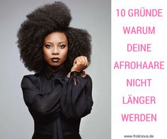 10 Gründe, warum deine Afrohaare nicht länger werden