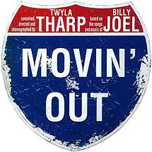 Movin' Out (musical) - Wikipedia, the free encyclopedia  2003 Musical based on the Music of Billy Joel