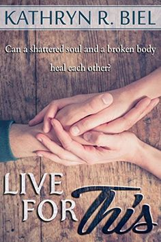 Live For This by Kathryn R. Biel https://www.amazon.com/Live-This-Kathryn-R-Biel-ebook/dp/B01A2P4V16