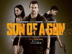 Movie Review: Son Of A Gun (2015) - movie review, action, crime, drama, Son of a Gun