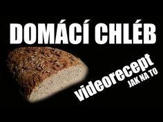Kvaskový chlieb Co se povede (video recept) / Sourdough Bread Video Recipe Banana Bread, Youtube, Desserts, Food, Tailgate Desserts, Deserts, Essen, Postres, Meals