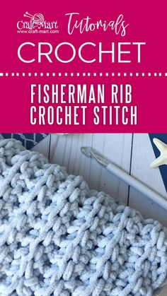 Fisherman Rib Crochet Stitch, Learn this easy crochet blanket stitch with our video tutorial. This chunky fisherman rib crochet blanket is made with Bernat Blanket Yarn. Crochet Stitches For Blankets, Crochet Stitches Patterns, Crochet Afghans, Crochet Throws, Chunky Crochet Blankets, Chunky Crochet Blanket Pattern Free, Beginner Crochet Patterns, Free Crochet Blanket Patterns, Double Crochet Baby Blanket