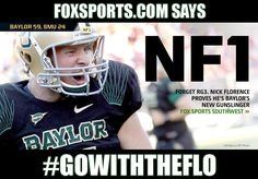 "FoxSports.com: ""Nick Florence proves he's Baylor's new gunslinger"" 9/3/12 // #Baylor #GoWithTheFlo"