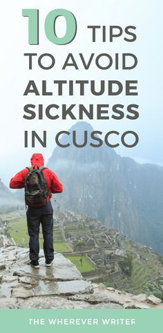 Traveling to Machu Picchu? Make sure to read how to avoid altitude sickness in Cusco! This could help your trip go much more smoothly. #traveltips #travel #peru