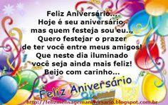 Mensagem de Aniversário Lindas Mensagens De Aniversário!! Compartilhe Mais Mensagens em nosso Blog  BLOG: http://felizmensagemaniversario.blogspot.com.br
