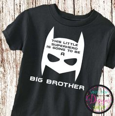 Big Brother announcement shirt new baby by vinylpopdesignshop