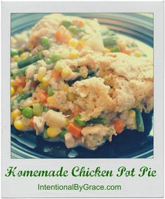Easy Homemade Chicken Pot Pie Recipe. Yum! The ultimate comfort food recipe! #comfortfood #wholefoods