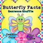 Information text, fluency, and writing Common Core Standards are incorporated in this Butterfly Facts Sentence Shuffle Center. It is on the 2nd grade reading level.  priced