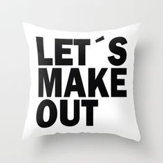 Let´s make out Throw Pillow by Nicklas Gustafsson - $20.00