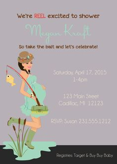 Neutral Gender Baby Shower Invitation Fishing by FabPartyPrints - Would make it pink with maybe some Camo or Extra Tuffs...