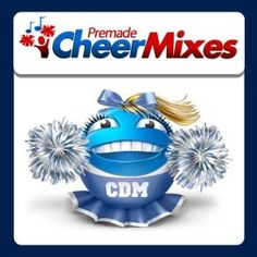 Premade Cheer Mixes Cheer Music on Legitmix - Discover remixes of the music you love