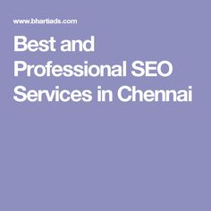 Best and Professional SEO Services in Chennai