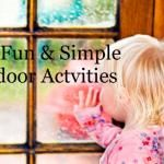 Mother Huddle Website (14 Simple Indoor Activities For Snowy/Rainy Days)