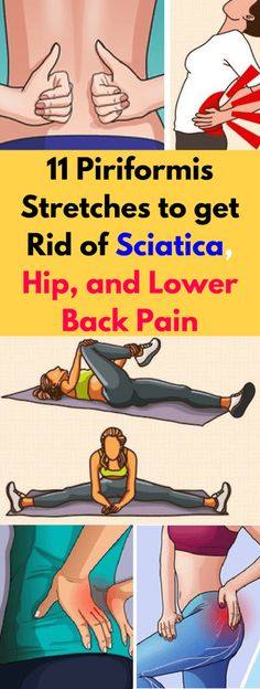 Here 11 Piriformis Stretches To Get Rid Of Sciatica, Hip, & Lower Back Pain!!! - All What You Need Is Here