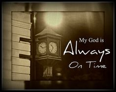 Rely on the Lord's timing.. It is best! :-)