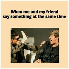 LOL XD this is freaking true... xD  Me as TOP and my friend be like Dae xD