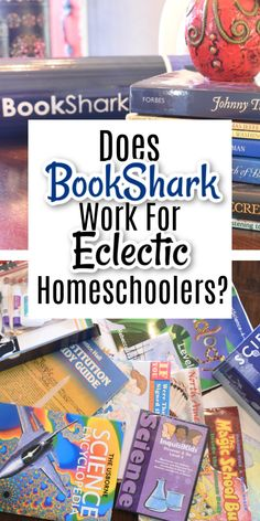 Are you an eclectic homeschool considering making the switch to a boxed curriculum? Are you considering BookShark but wonder if it will fit your homeschool style?