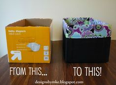 Lined fabric storage bins from old diaper boxes. We have DOZENS of diaper boxes lying around...