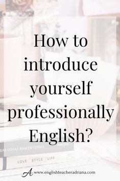 How to introduce yourself in English? Use these tips to better introduce yourself when starting conversations in English. Click the link below to learn how Speak English Fluently, English Speaking Skills, English Verbs, Learn English Grammar, English Writing Skills, English Vocabulary Words, English Language Learning, English Phrases, Learn English Words