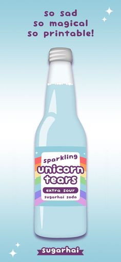 Super cute free printable soda bottle labels including Unicorn Tears (shown), Unicorn Pee, and Liquid Narwhal.