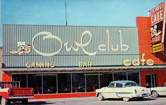 the owl club battle mountain nevada | by it's better than bad