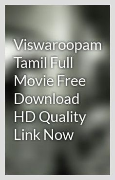 Viswaroopam Tamil Full Movie Free Download HD Quality Link Now - lavonurmylove