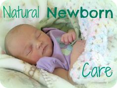 natural newborn care. I already knew some of these and have planned on following them but I definitely learned things from this post. Awesome tips and soooo budget friendly!