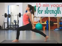 15 minute yoga video for strength. I could do most of this -- maybe it would be a good stay-at-home yoga workout. #yoga #flexibility #fitness