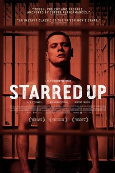 "Starred Up (2013) fcukin Cook / Jack O'Connell. I hated his character more than his acting as ""Cook"" on Skins but he truly won me over in Starred Up. An explosive teenager runs into his equally violent father after being switched to an adult prison from a facility for juveniles. Then it had my other faves Ben Mendelsohn from Bloodline and Rupert Friend ""Bae"" from Homeland. All excellent performances"