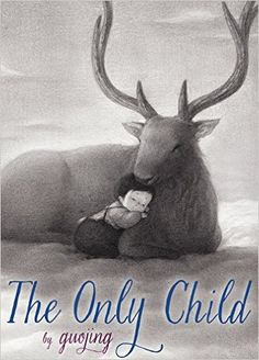 THE ONLY CHILD by Guojing. Schwartz & Wade / Random House. 12/15 -- Picture book