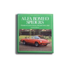 """""""The car made famous in the film The Graduate.' That's the almost certain answer to be had from the question asked of any American 'Think of a little Italian open two-seater sports car?' But what was it? Since time immemorial Alfa Romeo have been making sports cars, or so it seems. Somehow their open cars have been known as 'spiders' even if the factory has not actually been calling them that way."""