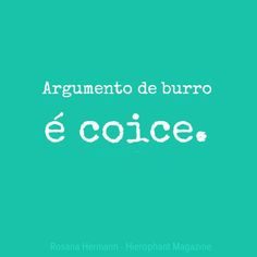 Words Quotes, Me Quotes, Funny Quotes, Sayings, More Than Words, Some Words, Portuguese Quotes, Favorite Quotes, Inspirational Quotes