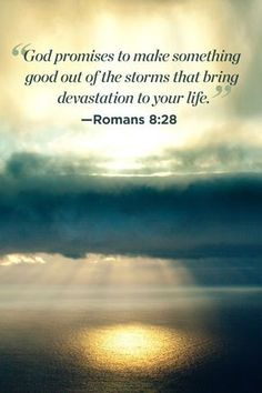 "Bible Quotes That Will Change Your Perspective on Life Inspiring Bible Quotes for Women: ""God promises to make something good out of the storms that bring devastation to your life."" Romans Something may refer to: Bible Quotes For Women, Inspirational Bible Quotes, Bible Verses Quotes, Bible Scriptures, Faith Quotes, Woman Quotes, Quotes Quotes, Peace Quotes, Random Bible Verse"