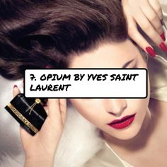 7. #Opium by Yves Saint Laurent