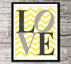 LOVE print - yellow grey nursery decor - 8x10 - kids room art, inspirational typography print - chevron - pick your colors