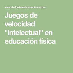 """Juegos de velocidad """"intelectual"""" en educación física"""