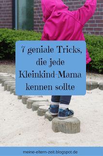 7 geniale Tricks, die jede Kleinkind-Mama kennen sollte