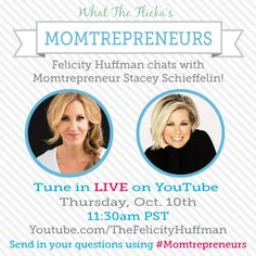 Don't miss our LIVE chat with FelicityHuffman and @ybf beauty TOMORROW at 11:30am PST! #Momtrepreneurs
