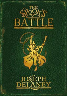 The Spook's Battle - The Wardstone Chronicles Book 4 - Joseph Delaney The Wardstone Chronicles, Good Books, My Books, You Can't See Me, Romance, Fantasy Fiction, World Of Books, The Conjuring, Book Covers