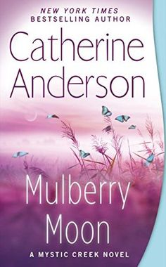 REVIEW: Mulberry Moon by Catherine Anderson | Harlequin Junkie | Blogging Romance Books | Addicted to HEA :)