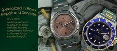 Home  If you're looking for an experienced Swiss watchmaker for quality Rolex repair or Rolex service, look no further.