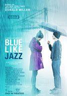 Blue Like Jazz - Opening April 13, 2012