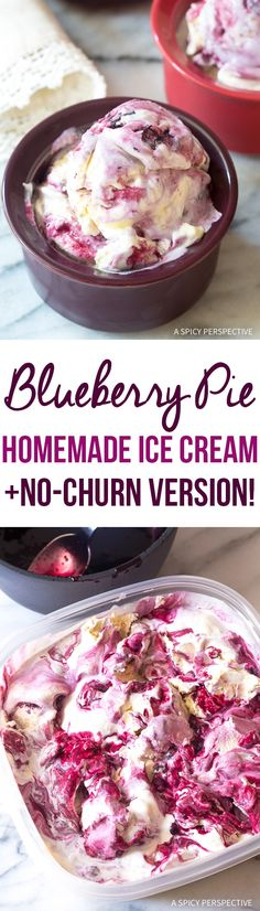 Amazing Blueberry Pie Homemade Ice Cream Recipe + Quick No-Churn Version!  via @spicyperspectiv